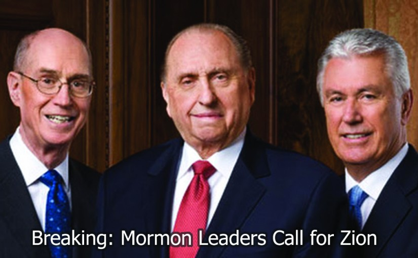 Mormon Leaders Call for Zion